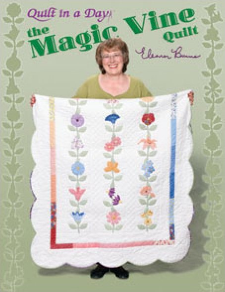 The Magic Vine from Quilt in a Day