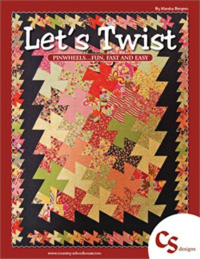 Let's Twist Pinwheel Pattern Quilt Book - by Country Schoolhouse - EC5 - 714329519043