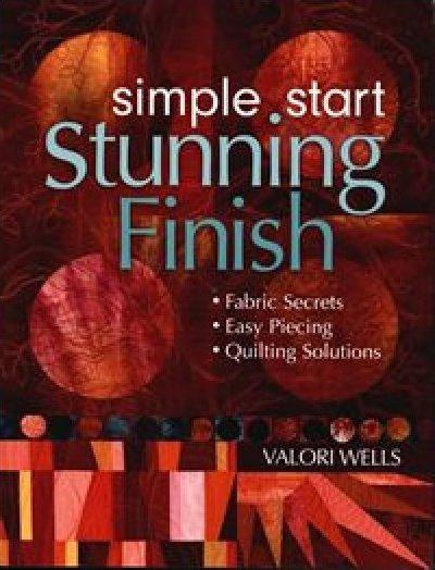 Simple Start Stunning Finish book by Valori Wells - 52795
