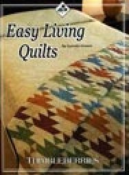 Easy Living Quilts by Lynette Jensen for Thimbleberries - BK 385