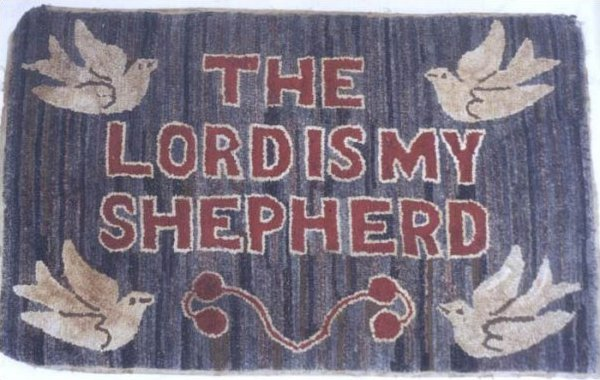 'THE LORD IS MY SHEPHERD' ANTIQUE HOOKED RUG