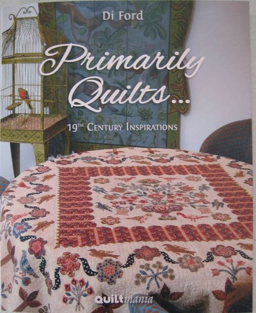 2- Primarily Quilts by Di Ford