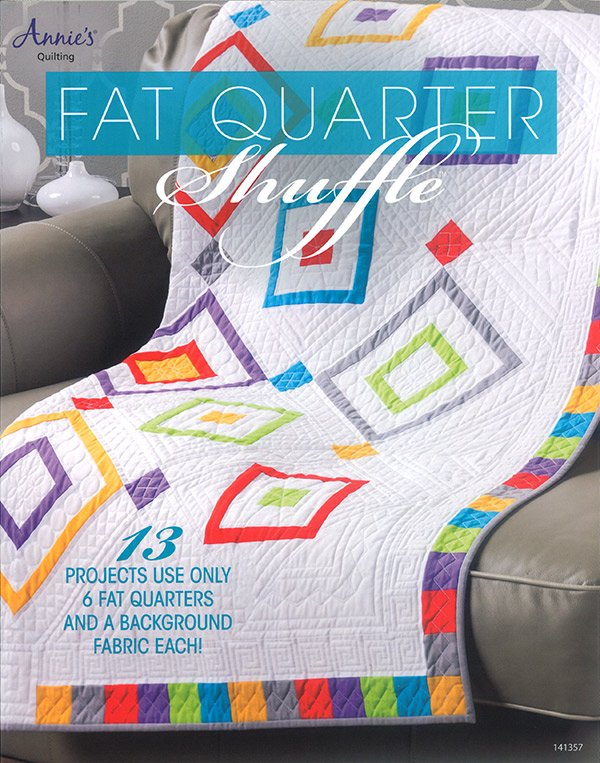 Fat Quarter Shuffle by Annie's Quilting - 13 Fat Quarters Projects #141357