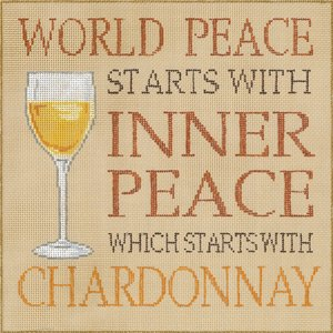World Peace Starts With … Chardonnay