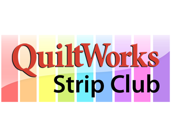 QuiltWorks Strip Club