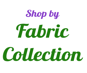 Shop by Fabric Collection