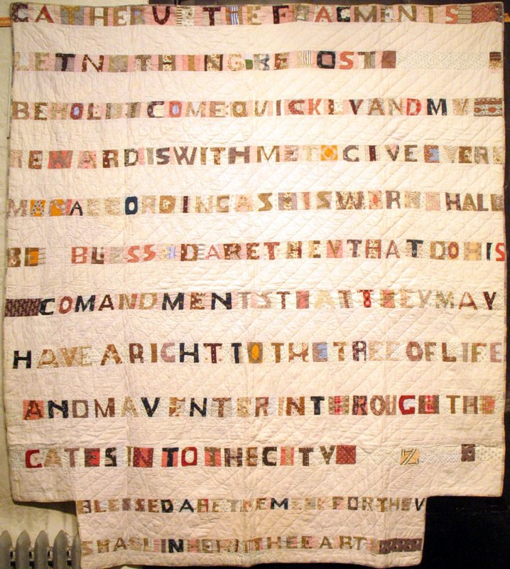 'GATHER UP THE FRAGMENTS'  SCRIPTURES ANTIQUE QUILT