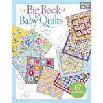 The patchwork place the big book of baby quilts 744527000000 for Patchwork quilt book