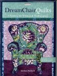 Alethea Ballard-Dream Chair Quilts