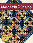 More Strip Clubbing by Cozy Quilt Designs