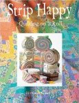 Strip Happy Quiling on a Roll by Donna Kinsey