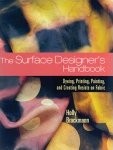 The Surface Designers Handbook by Holly Brackmann
