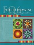 EQ6 Pieced Drawing Exercises in Pieced Block Design by Patti R. Anderson