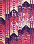 French Braid Quilts by Jane Hardy Miller