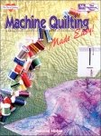 Machine Quilting Made Easy by Maurine Noble