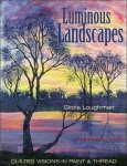 Luminous Landscapes by Gloria Loughman