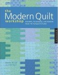 The Modern Quilt Workshop by Weeks Ringle and Bill Kerr