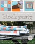 The Modern Quilting Bee Block Party by Alissa Haight Carlton & Kristen Lejnieks
