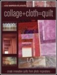 Collage+cloth=quilt by Judi Warren Blaydon