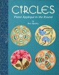 Circles: Floral Applique in the Round