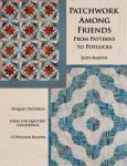 Patchwork Among Friends by Judy Martin