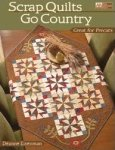 Scrap Quilts Go Country by Deanna Eiseman