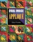 Dual Image APPLIQUE by Dilys Fronks