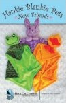 Hankie Blankie Pets New Friends by Judy Reynolds 85825300172