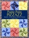 Prairie -Point Pizzazz- by Karen Sievert #B1106,