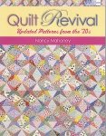 Quilt Revival Updated Patterns from the '30s by Nancy Mahoney