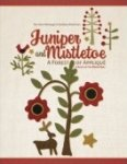 Juniper and Mistletoe - A Forest of Applique