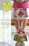 In Town Bags by Amy Butler Designs