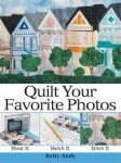 Quilt Your Favorite Photos