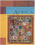 Quilt Inspirations From Africa by Kaye England with Mary Elizabeth Johnson