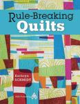 Rule Breaking Quilts