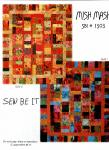 Sew Be It-Mish Mash