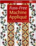 Fuss-Free Machine Applique - Softcover