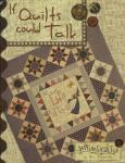 If Quilts Could Talk