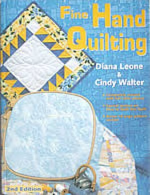 Book Fine Hand Quilting Pattern Book by Diana Leone & Cindy Walter