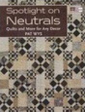 Spotlight on Neutrals Pattern Book by Pat Wys - 9781604680508