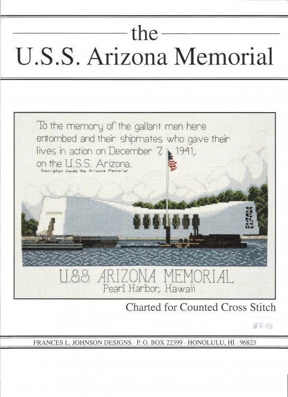 The U.S.S. Arizona Memorial Counted Cross Stitch Pattern by Frances L. Johnson