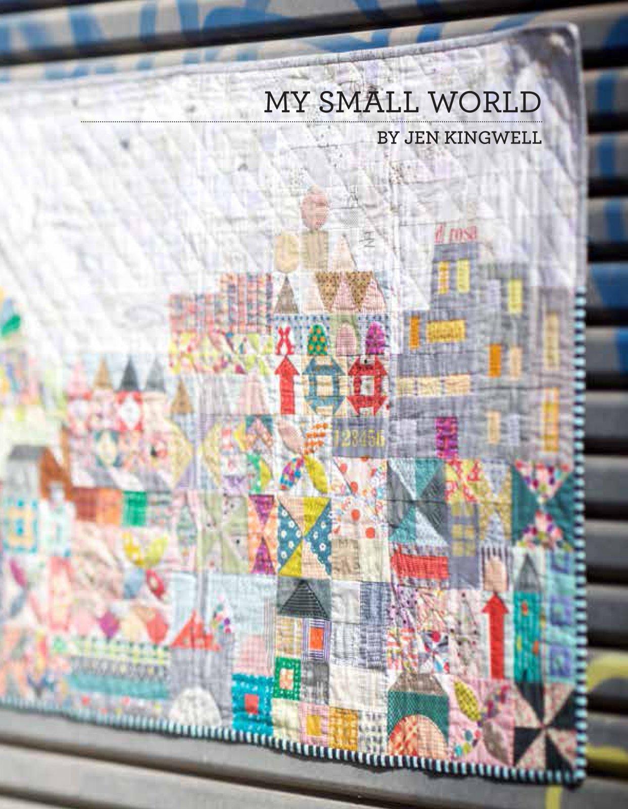 My Small World Pattern Booklet by Jen Kingwell