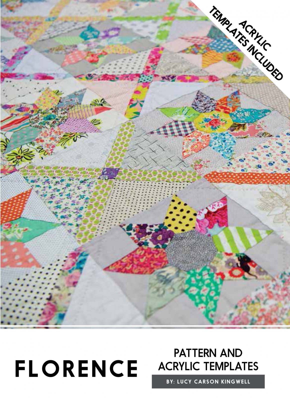 Florence Acrylic Templates And Pattern by Lucy Carson Kingwell for Jen Kingwell Designs