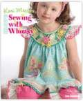 More Sewing with Whimsy Book by Kari Mecca