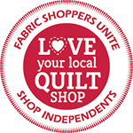 Support local independant quilt shops and sewing stores