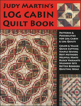 Judy martin 39 s log cabin quilt book for Log home books