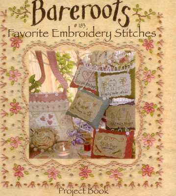 Favorite Embroidery Stitches Project Book Bareroots.