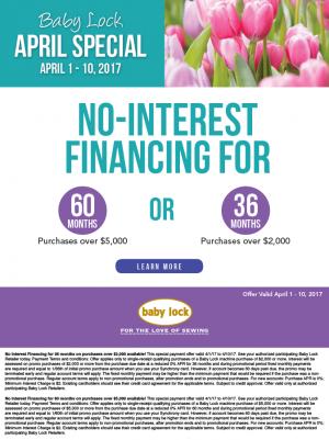 April 1 - 10 No financing 2017 babylock