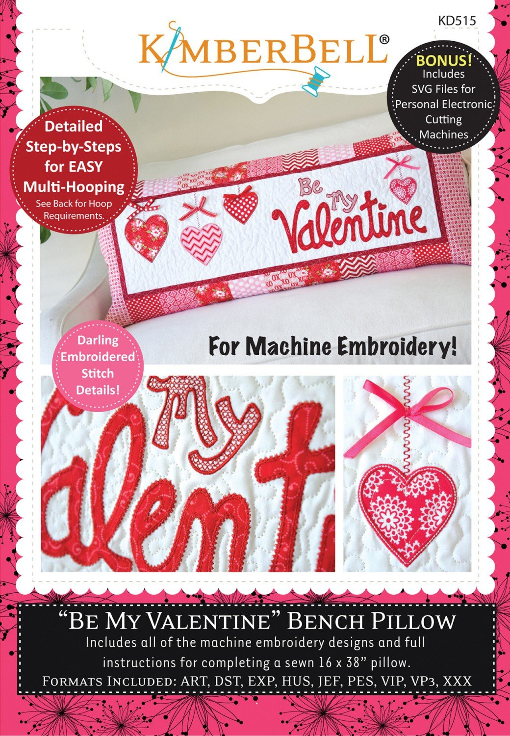 Be My Valentine Bench Pillow (Machine Embroidery CD)