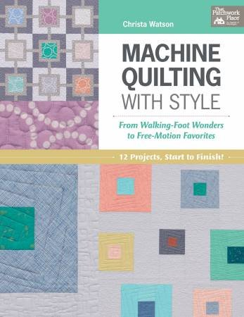 Machine Quilting with Style Book